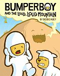 Bumperboy 02 Loud Loud Mountain