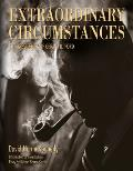 Extraordinary Circumstances: The Presidency Of Gerald R. Ford by David Hume Kennerly