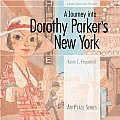 Journey Into Dorothy Parkers New York