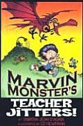 Marvin Monsters Teacher Jitters
