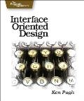 Interface Oriented Design: With Patterns