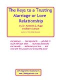The Keys to a Trusting Marriage or Love Relationship