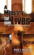 A Ministry That Saves Lives: Sermons and Thoughts on Ministry in a Challenging Context