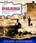 The Dead Horse Investigation