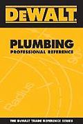 Dewalt Plumbing Professional Reference