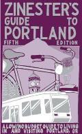 Zinesters Guide to Portland 5th Edition