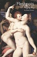 Fleshpots of Antiquity