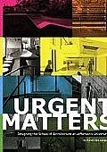 Urgent Matters: Designing the School of Architecture at Jefferson's University