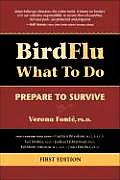 Bird Flu What to Do: Prepare to Survive