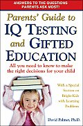 Parent's Guide to IQ Testing and Gifted Education