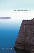 Landscapes of Development: The Impact of Modernization Discourses on the Physical Environment of the Eastern Mediterranean