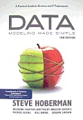 Data Modeling Made Simple: A Practical Guide for Business and IT Professionals Cover