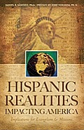 Hispanic Realities Impacting America: Implications for Evangelism & Missions