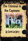 The Criminal in the Caymans Cover