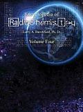 The Encyclopedia of Radiochemistry Volume IV