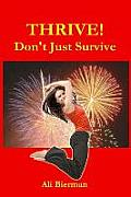 Thrive! Don't Just Survive