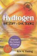 Hydrogen: Hot Stuff, Cool Science: Discover the Future of Energy