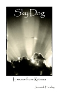 Sky Dog: Lessons from Katrina (Large Print)