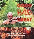 Good Wine Bad Language Great Vineyards Wine Characters of Australia