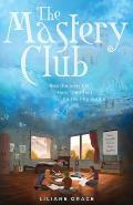 The Mastery Club