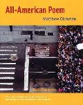 All American Poem (Apr Honickman 1st Book Award)