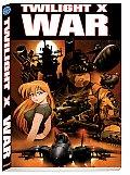 Twilight X: War Volume 1