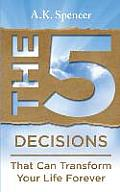 The 5 Decisions
