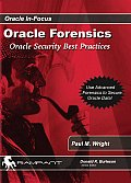 Oracle Forensics: Oracle Security Best Practices