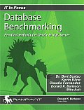 Database Benchmarking: Practical Methods for Oracle & SQL Server with CDROM (IT In-Focus)
