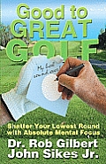 Good To Great Golf