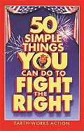 50 Simple Things You Can Do to Fight the Right Cover