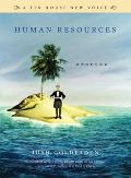 Human Resources: Stories (Tin House New Voice)