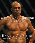 Wrestling for Fighting: The Sport of Mixed Martial Arts Cover
