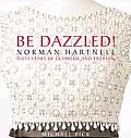 Be Dazzled Norman Hartnell Sixty Years of Glamour & Fashion