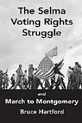 The Selma Voting Rights Struggle & the March to Montgomery
