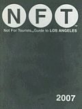 Nft Not For Tourists Los Angeles 2007
