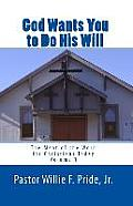 God Wants You to Do His Will: The Meat of the Word for Christians Today