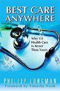 Best Care Anywhere Why VA Health Care Is Better Than Yours