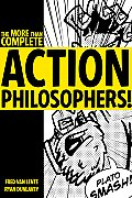 More Than Complete Action Philosophers