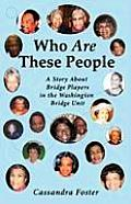 Who Are These People: A Story about Bridge Players in the Washington Bridge Unit (Large Print)