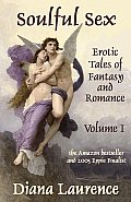 Soulful Sex: Erotic Tales of Fantasy and Romance