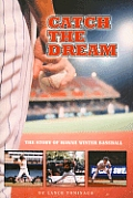 Catch the Dream: The Story of Hawaii Winter Baseball