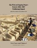 Giza Plateau Mapping Project Seasons 2006-2007: Preliminary Report