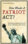 How Would a Patriot Act Defending American Values from a President Run Amok