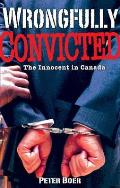 Wrongfully Convicted: the Innocent in Canada