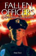 Fallen Officers: Canadian Police in the Line of Fire