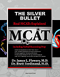 The Silver Bullet: Real MCATs Explained with Verbal Reasoning Prep
