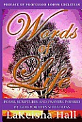 Words of Life: Poems, Scriptures, and Prayers Inspired by God for Life's Situations
