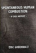 Spontaneous Human Combustion a Case Hist