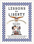 Lessons on Liberty: An Early & Pleasant Guide to Our Country's History